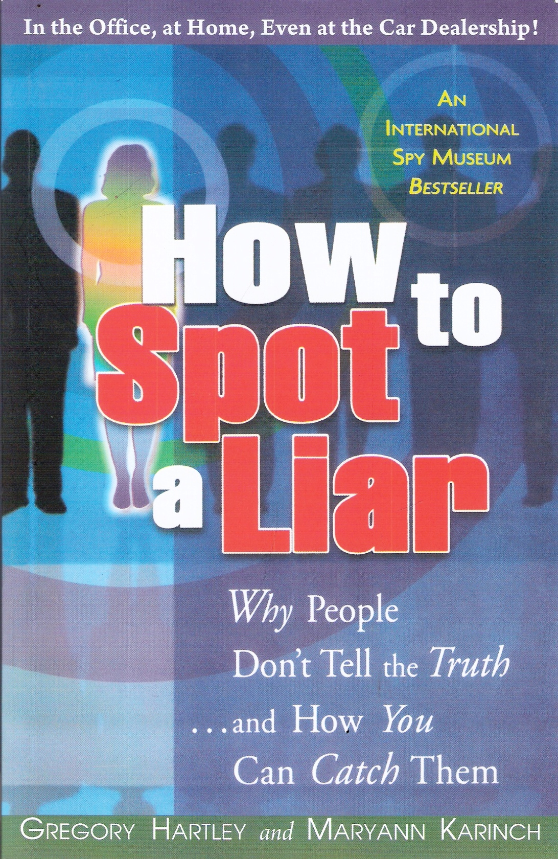 How to tell the truth